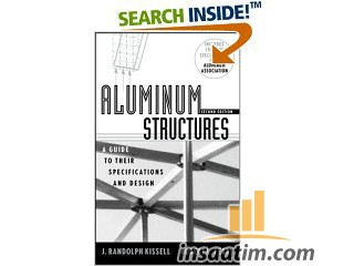 Aluminum Structures - A Guide to Their Specifications and Design